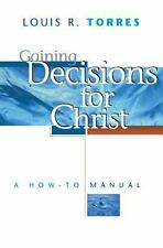 Gaining Decisions for Christ: A How-To Manual Paperback Free Shipping