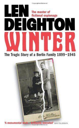 Winter: A Berlin Family, 1899-1945 By Len Deighton. 9780586068953