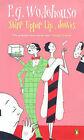 Stiff Upper Lip, Jeeves by P. G. Wodehouse (Paperback, 1966)