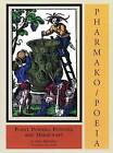Pharmako/Poeia: Plant Powers, Poisons, and Herbcraft by Dale Pendell (Hardback, 2009)