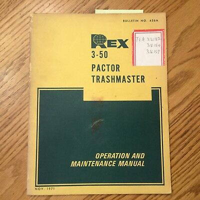 REX 3-50 PACTOR//TRASHMASTER OPERATION MAINTENANCE MANUAL Soil//Landfill Compactor