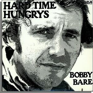 Bobby Bare Hard Time Hungries New 1975 Rca Lp Record