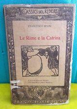 Berni LE RIME E LA CATRINA - I Classici del Ridere - Formiggini 1915
