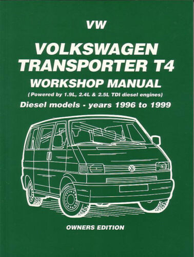 VOLKSWAGEN EUROVAN VW TRANSPORTER T4  DIESEL SHOP MANUAL SERVICE REPAIR BOOK T4