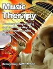 Music Therapy: Another Path to Learning and Understanding for Children on the Autism Spectrum by Betsey King Brunk (Paperback, 2004)