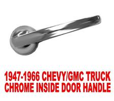 1947 1966 Chevygmc Truck Chrome Inside Interior Door Handle C10 3100 Chevrolet