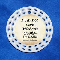 Cannot Live Without Kindle Books Porcelain Gift 3 Formats Reader Book Lover