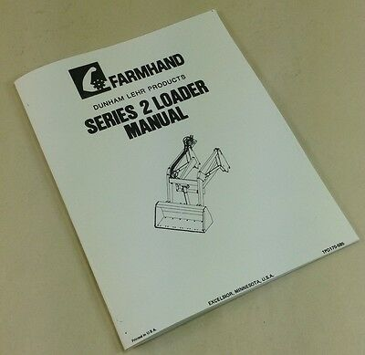 FARMHAND DUNHAM LEHR SERIES 2 LOADER OPERATORS MANUAL PARTS LIST INSTRUCTIONS