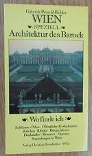 Wien speziell * Architektur des Barock * Gabriele Praschl-Bichler 1990
