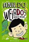 Totally Weird! by Anh Do (Paperback, 2015)