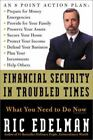 Financial Security in Troubled Times : What You Need to Do Now by Ric Edelman (2001, Hardcover)