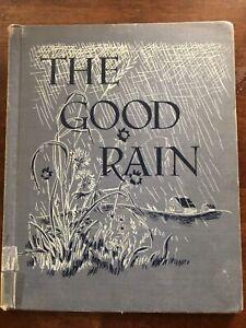 The Good Rain Alice E Goudey Aladdin Bks 1950 First Edition Exlib Acceptable