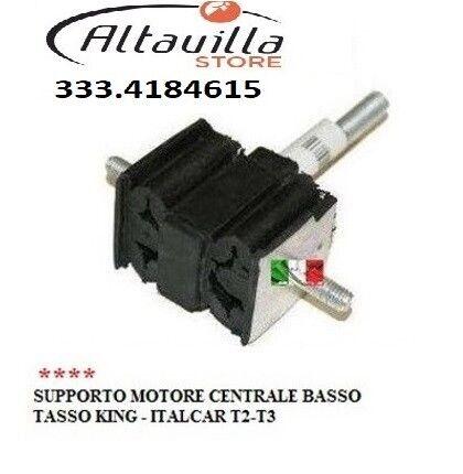 TASSO KING ITALCAR T2-T3 SUPPORTO ANTIVIBRANTE ANTERIORE MOTORE