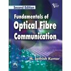 Fundamentals of Optical Fibre Communication by M. Sathish Kumar (Paperback, 2014)