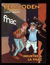 LEO LODEN   MEURTRES A LA FNAC  CARRERE  ARLESTON   HORS COMMERCE  EO 1995