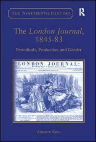 The London Journal, 1845-83 by Andrew King