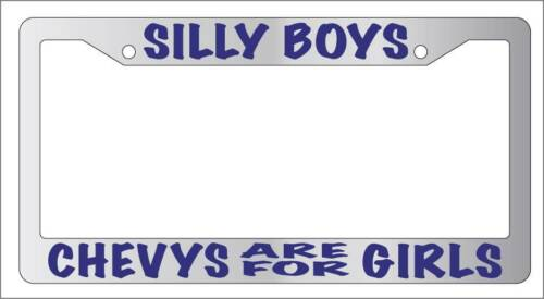 Auto Accessory Navy Chrome License Plate Frame Silly Boys Chevys Are For Girls