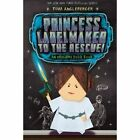 Princess Labelmaker to the Rescue by Tom Angleberger (Paperback, 2014)