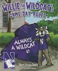 Willie the Wildcat's Game Day Rules by Sherri Graves Smith (Hardback, 2015)