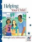 Helping Your Child Through Early Adolescence by Office of Communications And Outreach, U S Department of Education (Paperback / softback, 2013)