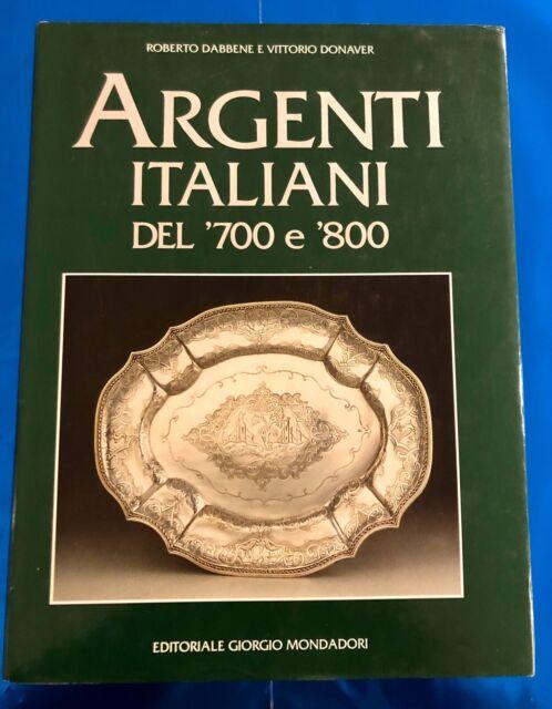 Argenti italiani del '700 e '800-Roberto Dabbene-Vittorio Donaver-1998 Autografo