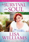 The Survival of the Soul by Lisa Williams (Paperback, 2011)
