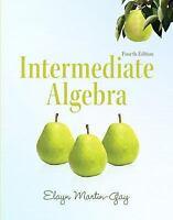 Intermediate Algebra by K. Elayn Martin-Gay 4th Edition 9780321726377