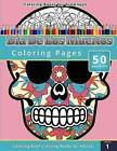 Coloring Books for Grownups: Dia de Los Muertos by Chiquita Publishing (Paperback / softback, 2014)