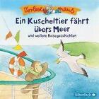 Vorlesemaus: Ein Kuscheltier fährt übers Meer und weitere Reisegeschichten von Luise Holthausen (2014)