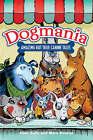 Dogmania: Amazing But True Canine Tales by Mara Bovsun, Allan Zullo (Paperback, 2007)