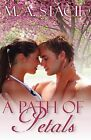 A Path of Petals by M A Stacie (Paperback / softback, 2012)