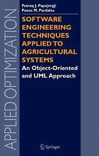 Applied Optimization: Software Engineering Techniques Applied to Agricultural...