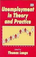 Unemployment in Theory and Practice by Lange, Thomas