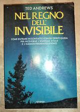 TED ANDREWS - NEL REGNO DELL'INVISIBILE - 1993 ARMENIA (MI)