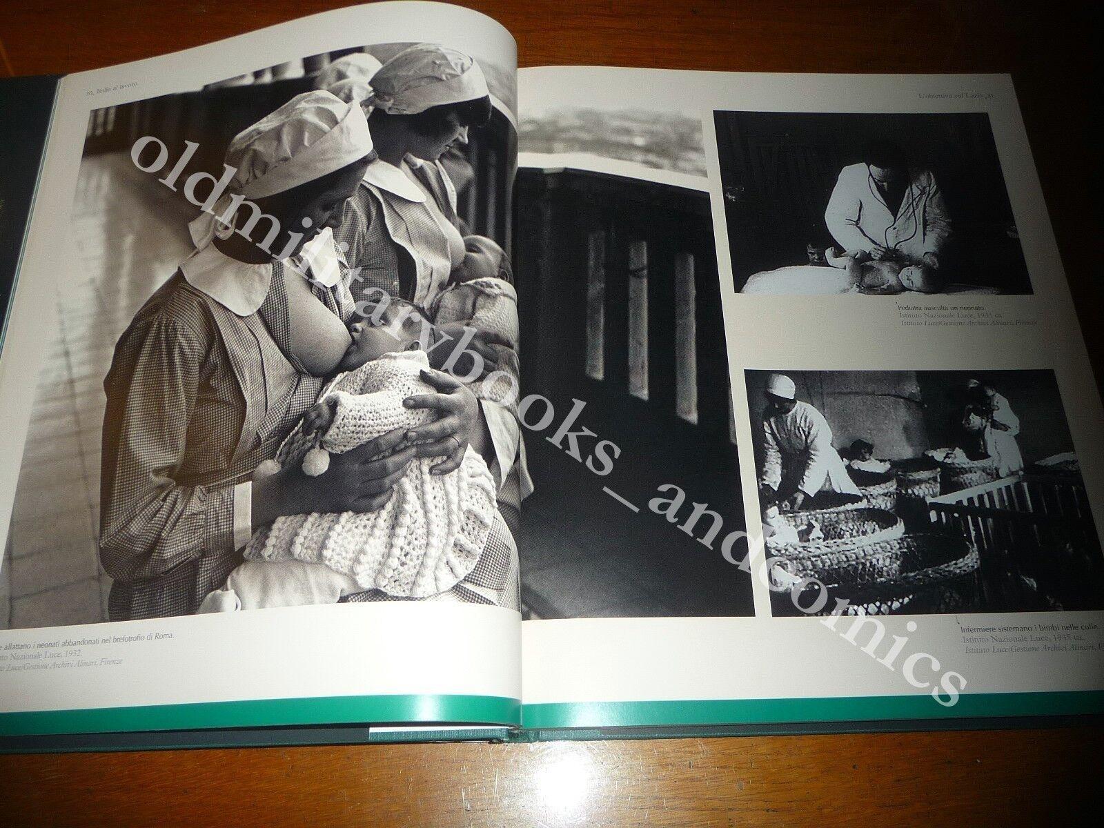ITALIA AL LAVORO DAGLI ARCHIVI STORICI DEI FRATELLI ALINARI BELLISSIMO VOL. FOTO