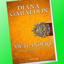 DIANA GABALDON | OUTLANDER (Band 2) | DIE GELIEHENE ZEIT (Buch)