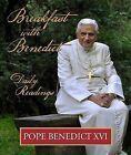 Breakfast with Benedict by Pope Benedict XVI (Hardback, 2009)