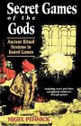 Secret Games of the Gods by Nigel Pennick (Paperback, 1992)