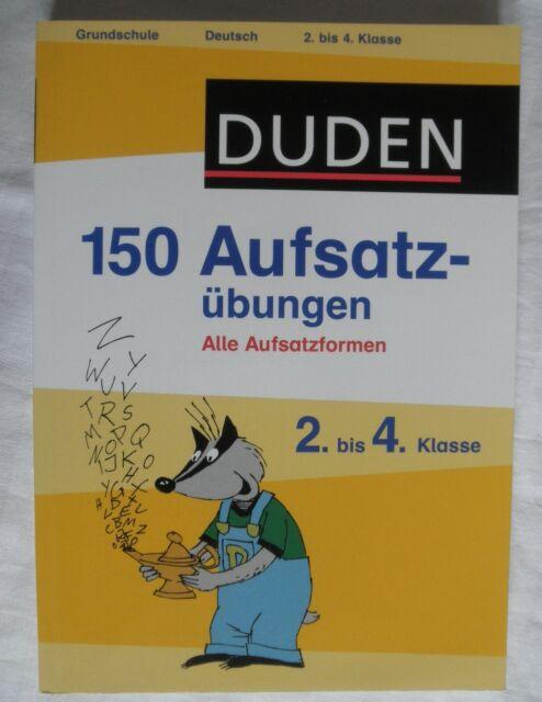 DUDEN: 150 Aufsatzübungen 2. / 3. / 4. Klasse Deutsch - Aufsatz