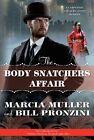 The Body Snatchers Affair by Marcia Muller, Bill Pronzini (Hardback, 2015)