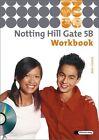 Notting Hill Gate 5 B. Workbook mit CD (2011, Geheftet)