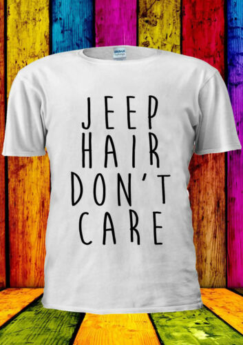 JEEP HAIR DON/'T CARE FUNNY Hipster T-shirt Vest Tank Top Men Women Unisex 2077
