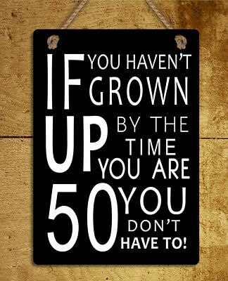 50 Years Classic Top Condition Gift Metal Sign Birthday SAYINGS SIGNS