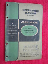 VINTAGE ORIGINAL JOHN DEERE STEEL PORTABLE GRAIN & HAY ELEVATOR OPERATORS MANUAL