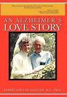 An Alzheimer's Love Story by Robert John McAllister M.D. Ph.D. (Hardback, 2012)