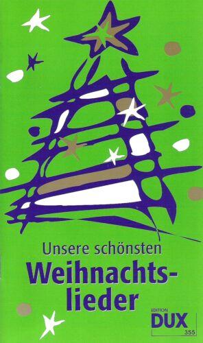 Unsere schönsten Weihnachtslieder Uwe Sieblitz,