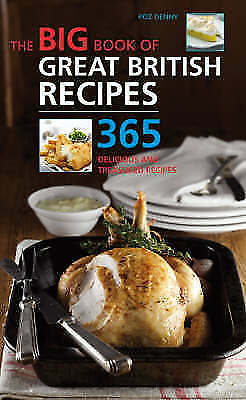 1 of 1 - Big Book of Great British Recipes: 365 Quick and Versatile Recipes (The Big Book