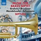 Music for Brass Septet, Vol. 1: Brahms, Bruckner, Mendelssohn, Schumann (CD, Jul-2014, Naxos (Distributor))