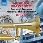 Music for Brass Septet, Vol. 1: Brahms, Bruckner, Mendelssohn, Schumann (CD, Jul-2014, Naxos (Distributor))
