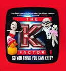 The K Factor: So You Think You Can Knit? by Live And Direct From TV Burp (Hardback, 2011)
